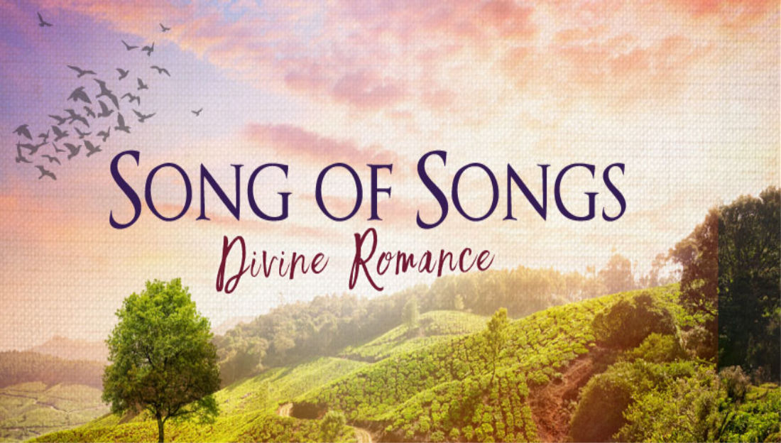 The Message of Songs of Solomon